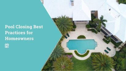 Pool Closing Best Practices for Homeowners – from HomeKeepr