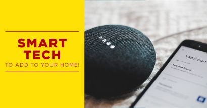 Smart Tech to Add to your Home