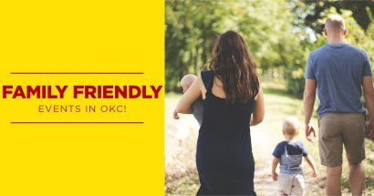 Family Friendly Events In Okc