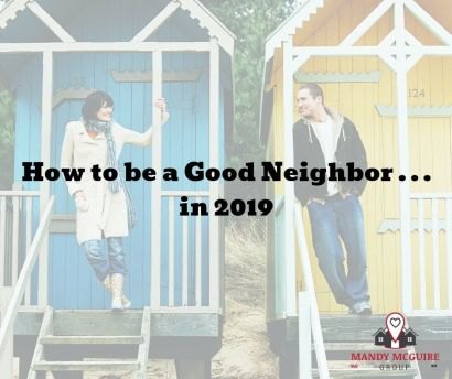 How to be a Good Neighbor in 2019