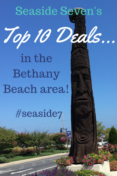 Top 10 Deals in the Bethany Beach area!