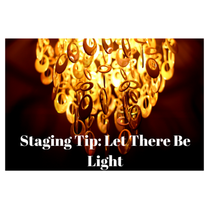 Staging Tip: Let There Be Light