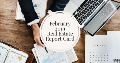February 2019 Real Estate Report Card