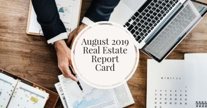 August Real Estate Report Card