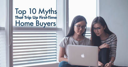 Top 10 Myths That Trip Up First-Time homebuyers