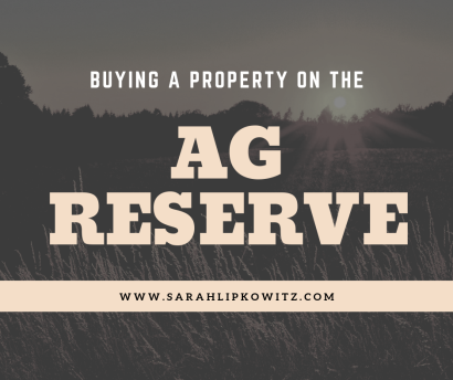 Buying A Property On The Ag Reserve