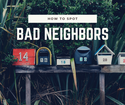 How To Spot Bad Neighbors Before Buying A Home