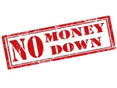 NO MONEY DOWN? NO PROBLEM!!