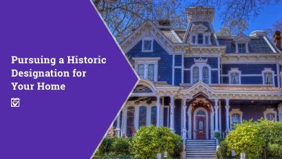 Pursuing A Historic Designation For Your Home