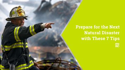 7 Tips To Prep For The Next Natural Disaster
