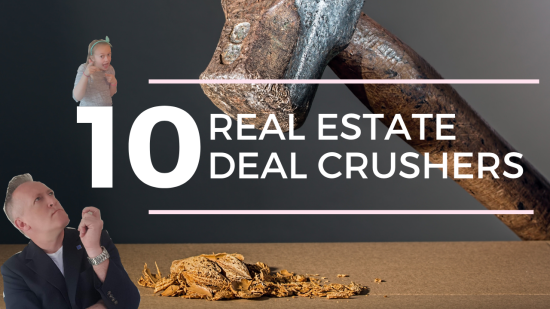 10 Deal Killers in Real Estate