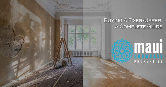 Buying A Fixer-Upper: A Complete Guide