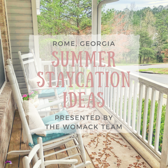Summer Staycation Ideas for Rome, GA