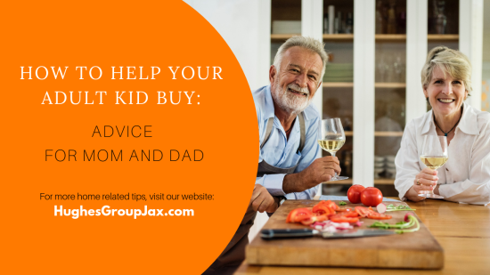 How To Help Your Adult Kid Buy: Advice For Mom And Dad