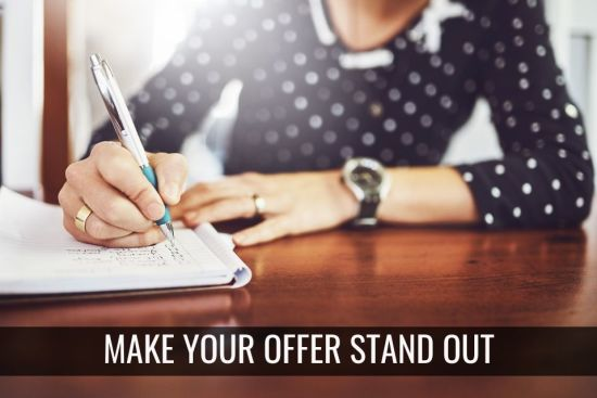 Top 5 Ways to Make Your Offer Stand Out.