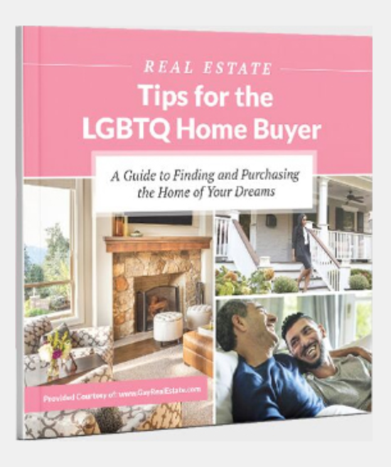 Real Estate Tips for the LGBTQ Home Buyer