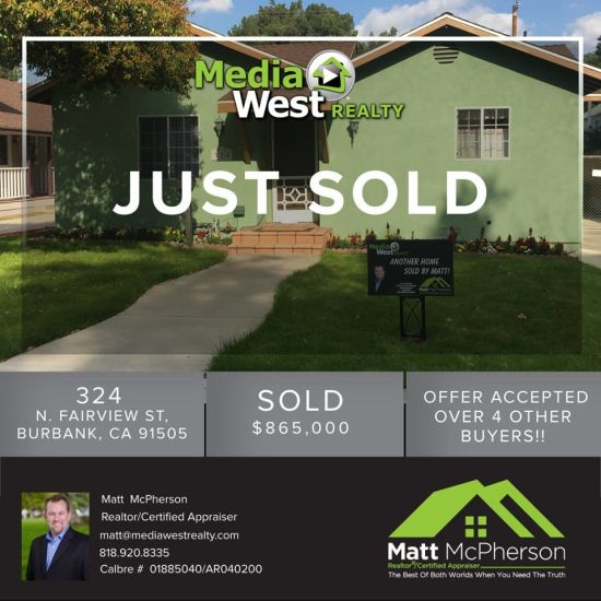 Justt sold!! 324 N. Fairview Street Burbank, CA 91505