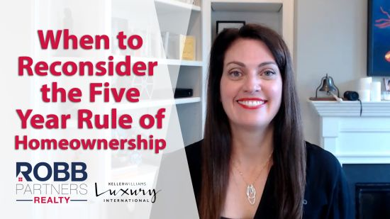 When to Reconsider the Five Year Rule of Homeownership