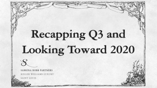 A Q3 Market Recap and a Forecast for 2020
