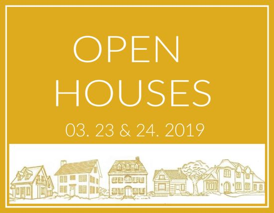 Open Houses March 23 and 24