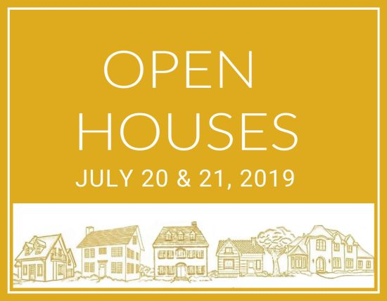 Open Houses July 20 & 21