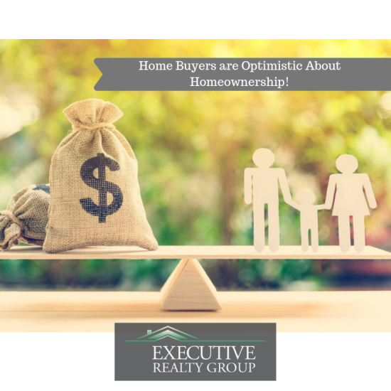 Home Buyers are Optimistic About Homeownership!
