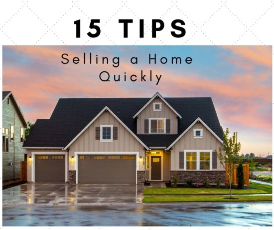 15 Tips For Selling Your Home Quickly