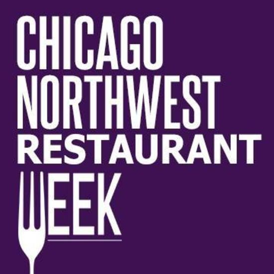 Got Plans this Week?!? Chicago Northwest 2019 Restaurant Week Starts Today!