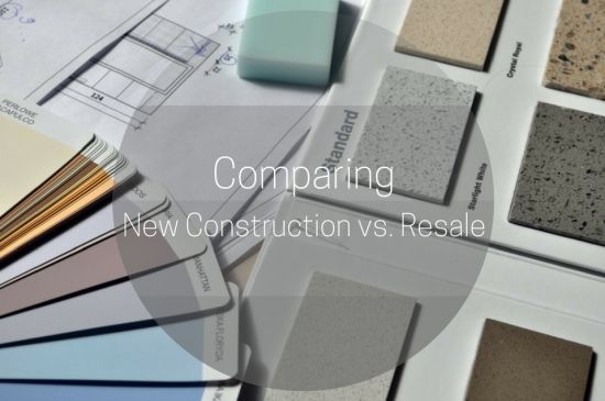 Comparing New Construction vs. Resale