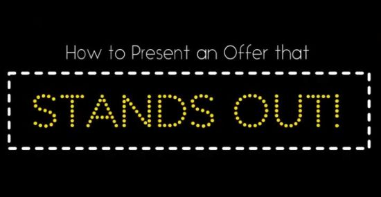 How To Present An Offer That Stands Out!