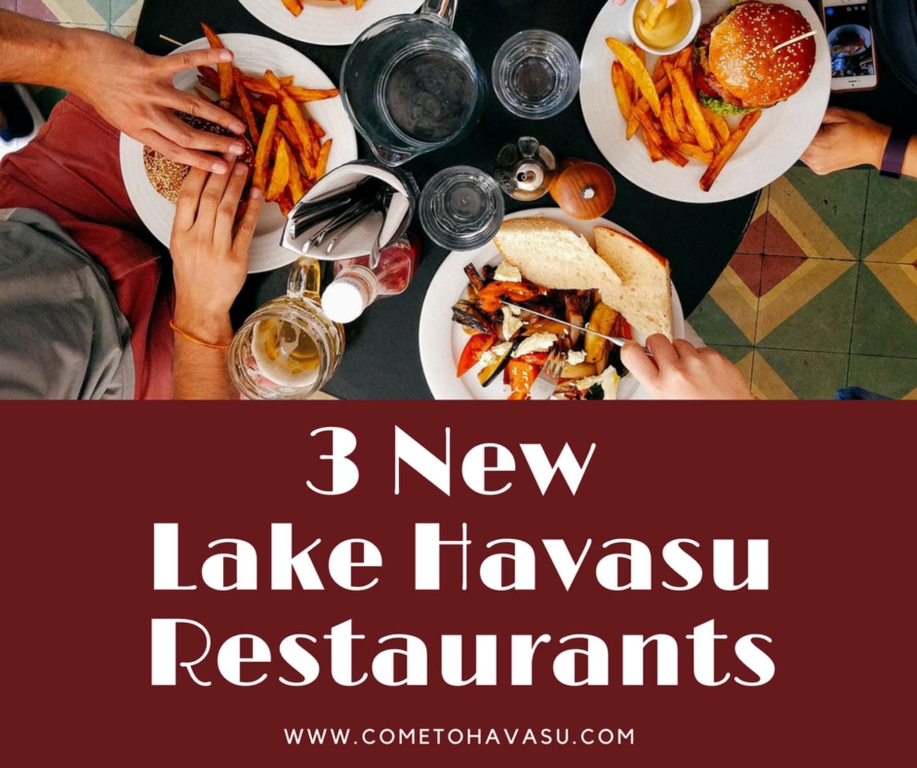 3 Great New Lake Havasu City Restaurants