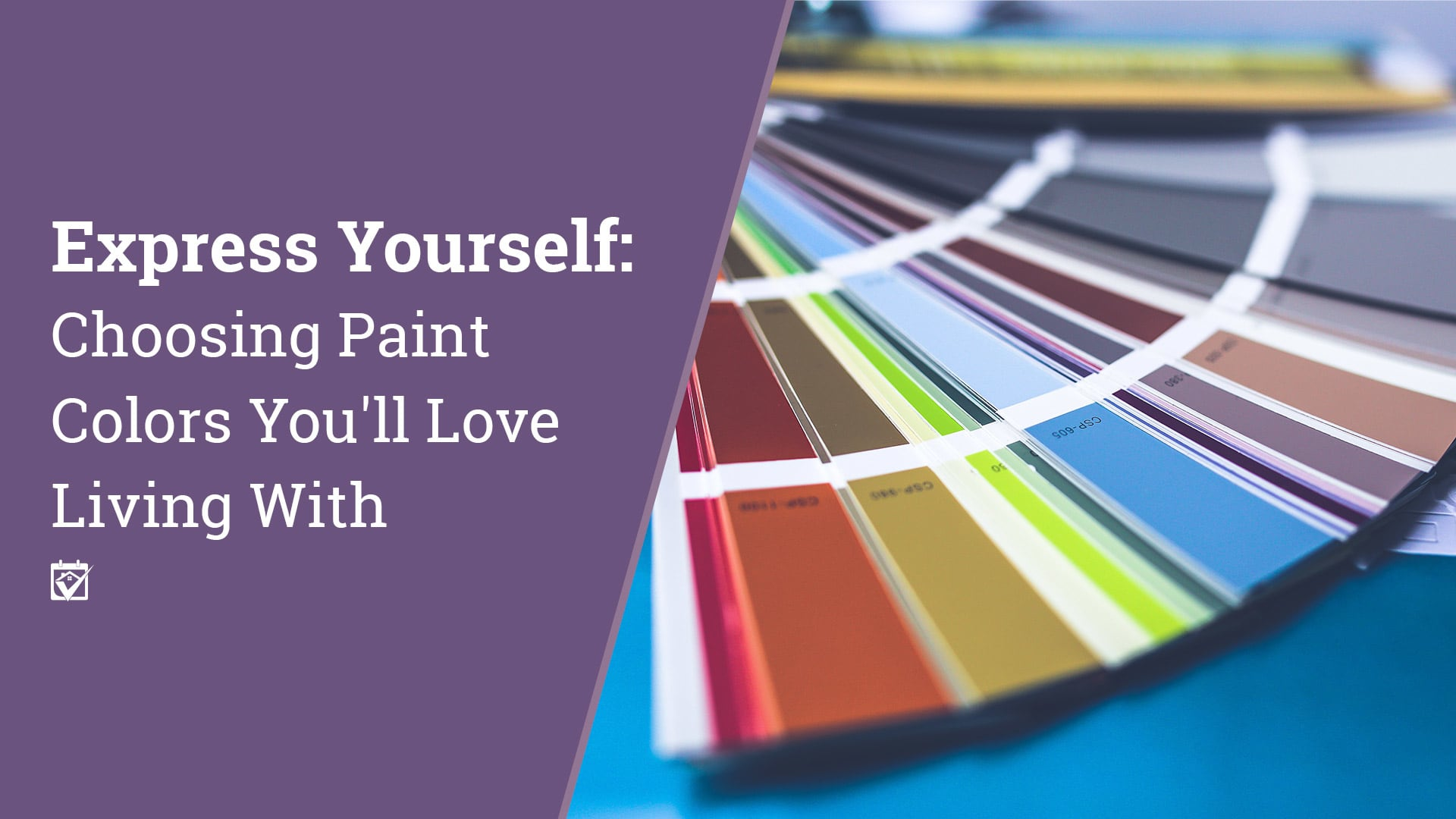 Choosing Paint Colors You'll Love Living With