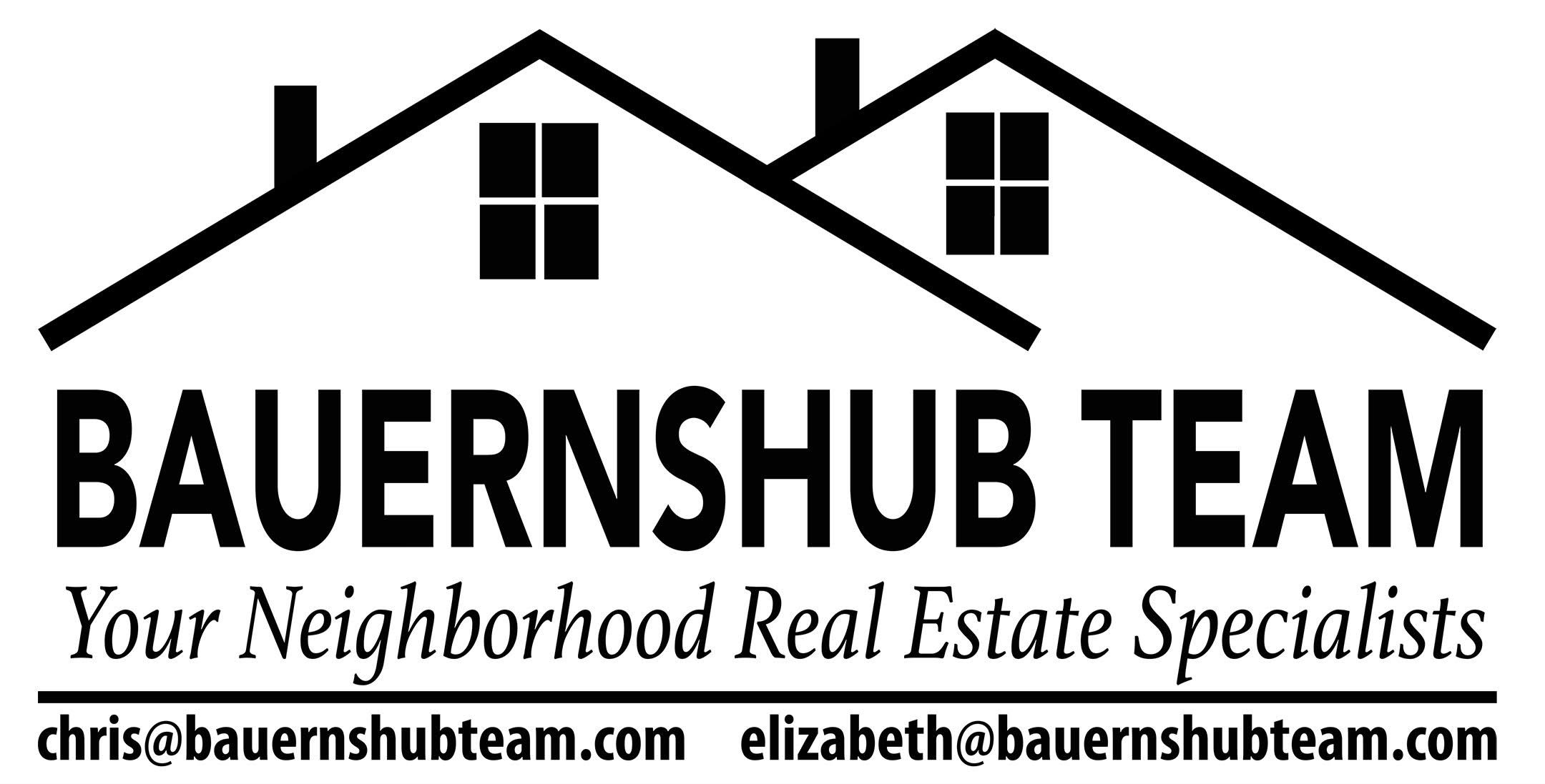The Bauernshub Real Estate Team