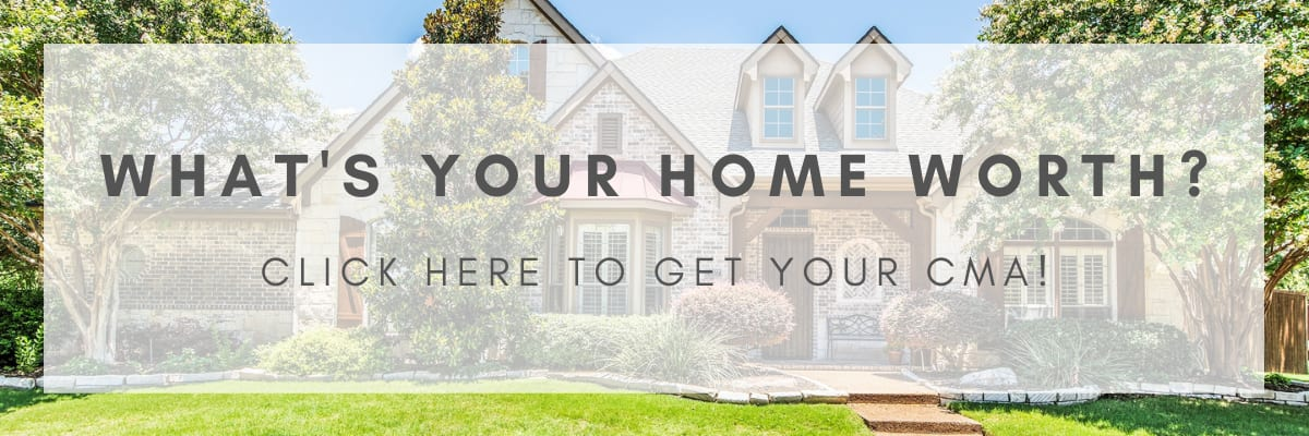 What's Your Home Worth? Click here to get your CMA