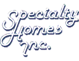 Specialty Homes Inc. Atlanta